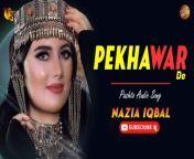 Pekhawar Ke   Nazia Iqbal   Pashto Audio Song   Spice Media<br/><br/>Song : Pekhawar Ke <br/>Singer : Nazia Iqbal