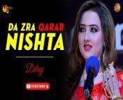 Da Zra Qarar Nishta By Dilraj   Pashto New Song   Spice Media<br/><br/>Song : Da Zra Qarar Nishta<br/>Singer : Dilraj