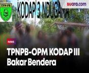 Pasukan TPNPB-OPM KODAP III Ndugama Bakar Bendera Merah Putih<br/><br/><br/>Juru Bicara (Jubir) Tentara Pembebasan Nasional Papua Barat-Organisasi Papua Merdeka (TPNPB-OPM) Sebby Sambom memastikan pihaknya bertanggung jawab atas penembakan di Polsubsektor Oksamal, Kabupaten Pegunungan Bintang, Papua.<br/><br/>Kekinian, Pasukan TPNPB-OPM KODAP III Ndugama Melakukan Pembakaran Bendera Merah Putih. Selengkapnya dalam video ini.<br/><br/>Link terkait: <br/>https://www.suara.com/news/2021/05/30/161316/opm-tembak-mati-kepala-polisi-subsektor-oksamal-papua-briptu-mario-sanoy<br/><br/>#OPM #BakarBenderaMerahPutih<br/><br/>Video Editor: Eko Hendra<br/>===================================<br/>Homepage: https://www.suara.com<br/>Facebook Fan Page: https://www.facebook.com/suaradotcom<br/>Instagram:https://www.instagram.com/suaradotcom/<br/>Twitter:https://twitter.com/suaradotcom